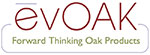 evOAK - Forward Thinking Oak Products